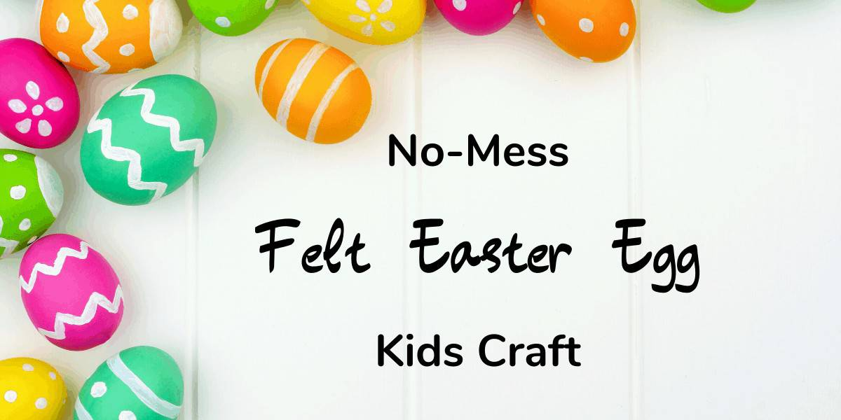no mess felt easter egg craft